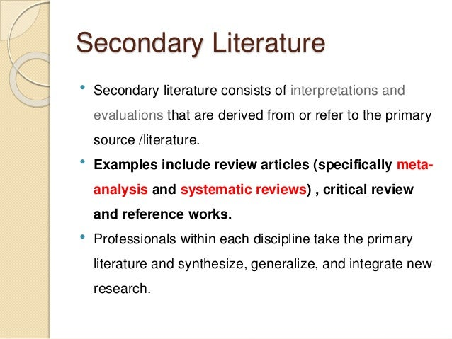 primary and secondary sources of literature review