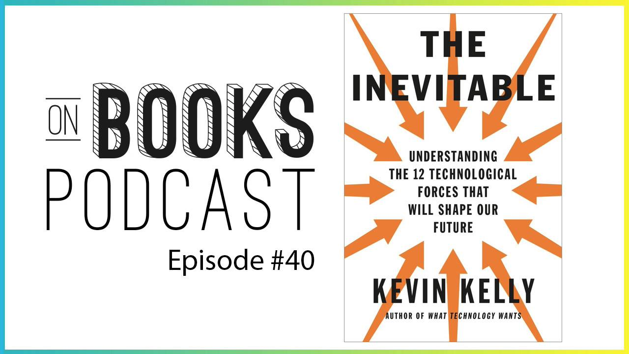 the inevitable kevin kelly review