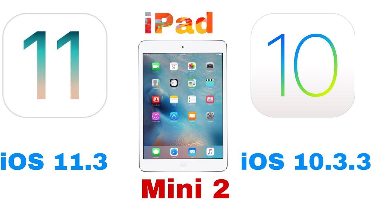 ipad mini 2 ios 11 review