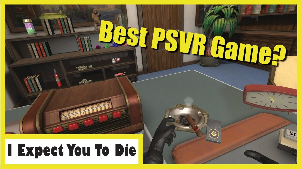 i expect you to die psvr review