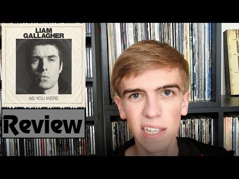 liam gallagher as you were review