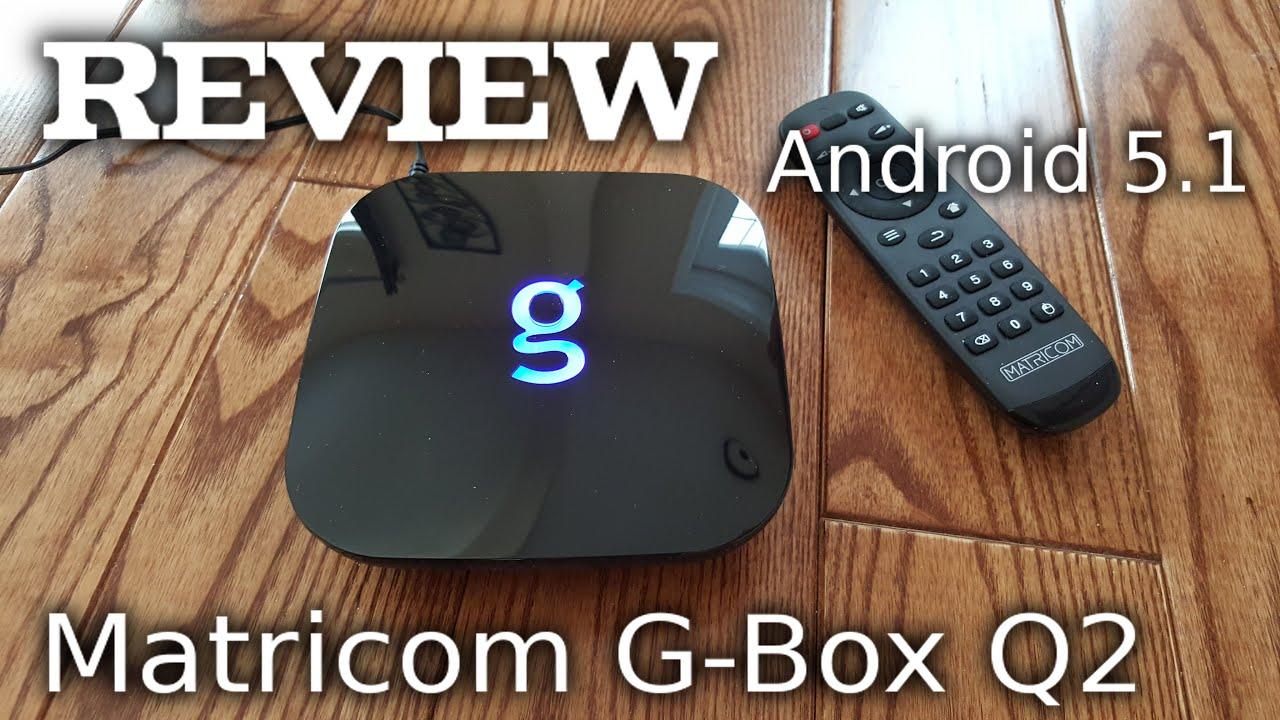 matricom android g box q2 review