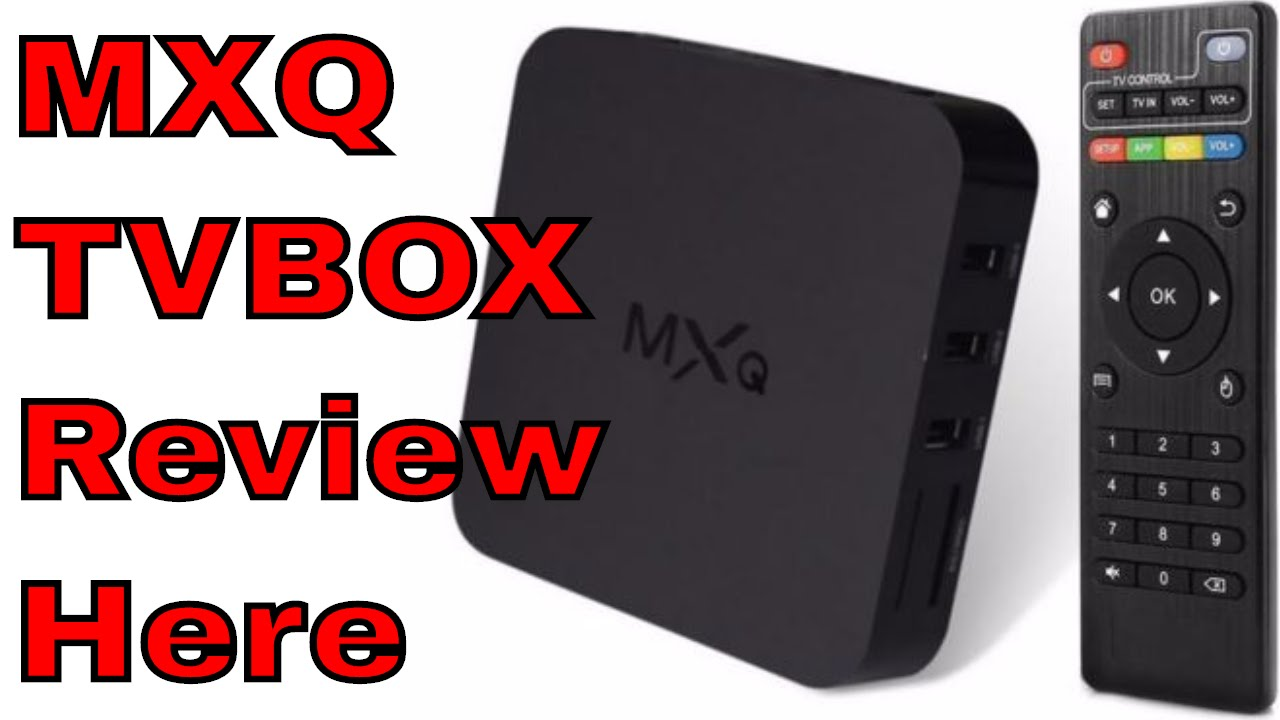 mxq android smart tv box review